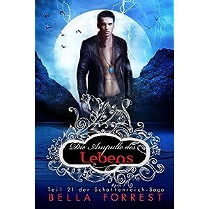 Das Schattenreich der Vampire 21: Die Ampulle des Lebens