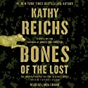 Bones of the Lost: A Temperance Brennan Novel, Book 16 Audiobook by Kathy Reichs Narrated by Linda Emond