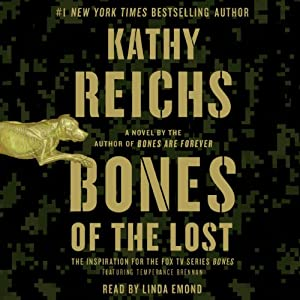 Bones of the Lost: A Temperance Brennan Novel, Book 16 | [Kathy Reichs]
