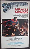 Superman:  Miracle Monday (0446911968) by Maggin, Elliot S.