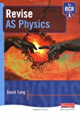 Revise AS Physics for OCR A (043558328X) by Sang, David