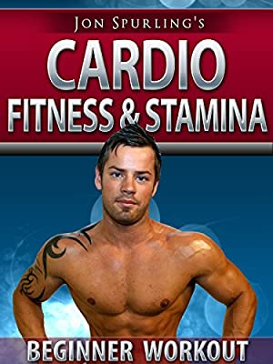 Cardio for Beginners - Increase Fitness & Stamina - Jon Spurling's Workout
