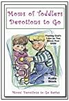 Moms of toddlers Devotions to go