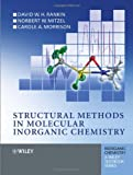 Structural Methods in Molecular Inorganic Chemistry (Inorganic Chemistry: A Textbook Series)