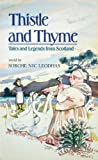 img - for Thistle and Thyme book / textbook / text book