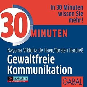 30 Minuten Gewaltfreie Kommunikation Hörbuch