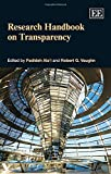 Research Handbook on Transparency (Elgar Original Reference)