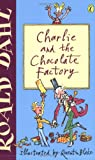 Roald Dahl Charlie and the Chocolate Factory (Puffin Fiction)