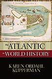 The Atlantic in World History (New Oxford World History)