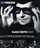 Roy Orbison: Black And White Night [Blu-ray]