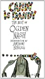Candy Is Dandy: The Best of Ogden Nash (0233988920) by Nash, Ogden