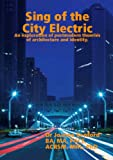 Sing of the City Electric