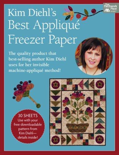 Kim Diehl's Best Applique Freezer Paper (That Patchwork Place)
