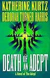 Adept Death Of An Adept