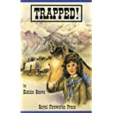 Trapped ~ Eunice Boeve