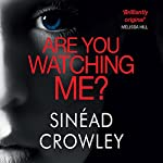 Are You Watching Me? | Sinead Crowley