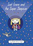 img - for Just Grace and the Super Sleepover (The Just Grace Series) book / textbook / text book