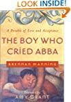 The Boy Who Cried Abba: A Parable of...