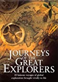 Journeys of the Great Explorers (0749531894) by Burton, Rosemary
