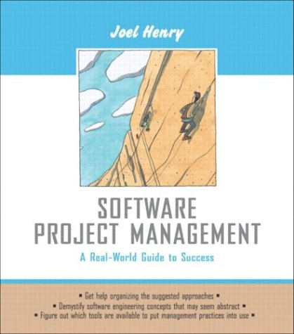 Software Project Management:A Real-World Guide to Success: United     States Edition