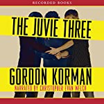 The Juvie Three | Gordon Korman