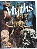 Myths (007019193X) by Alexander Eliot