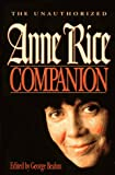 The Unauthorized Anne Rice Companion (0836210360) by Beahm, George W.