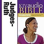 KJV Audio Bible: Judges and Ruth (Dramatized)    Zondervan Bibles