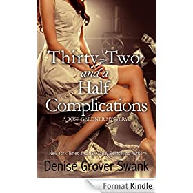 Thirty-Two and a Half Complications: Rose Gardner Mystery #5 (English Edition)