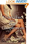 Thirty-Two and a Half Complications:...