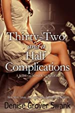 Thirty-Two and a Half Complications (Rose Gardner Mystery, Book 5)