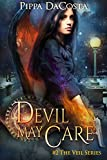 Devil May Care: A Muse Urban Fantasy (The Veil Series Book 2) (English Edition)