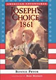 img - for American Adventures: Joseph's Choice: 1861 book / textbook / text book
