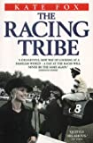 The Racing Tribe: Watching the Horsewatchers (1843580063) by Fox, Kate