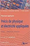 echange, troc Albert Terras - Précis de physique et électricité appliquées BTS Mécanique et automatismes industriels : 1ère et 2ème années