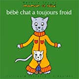 Bb chat a toujours froid