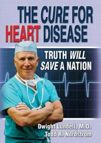 the-cure-for-heart-disease-truth-will-save-a-nation-english-edition