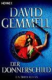Der Donnerschild: Roman - David A. Gemmell