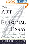 The Art of the Personal Essay: An Ant...