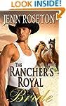 The Rancher's Royal Bride (BBW Romanc...