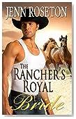 The Rancher's Royal Bride (BBW Romance - Billionaire Brothers 4)