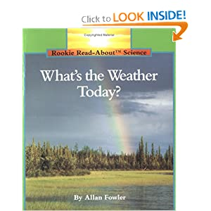 What's the Weather Today? (Rookie Read-About Science)