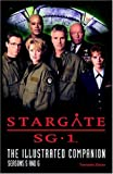 Stargate SG-1 The Illustrated Companion Seasons 5 and 6