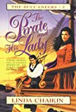 The Pirate and His Lady (The Buccaneers, Book 2)