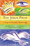 Jesus Path: 7 Steps to a Cosmic Awakening