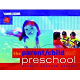 The Parent/Child and Preschool Aquatic Program Manual (YMCA Swim Lessons)