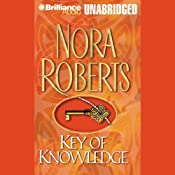 Key of Knowledge: Key Trilogy, Book 2 | [Nora Roberts]