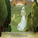 Wild Strawberries | Angela Thirkell