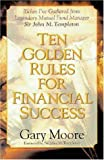 Ten Golden Rules for Financial Success