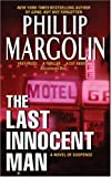 The Last Innocent Man (0060739681) by Margolin, Phillip